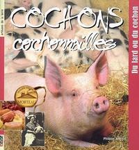 Philippe Anginot - Cochons, cochonnailles - Du lard au cochon.