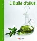 Philippe Anginot - L'huile d'olive - De l'arbre à la table.