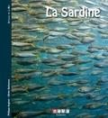 Philippe Anginot - La sardine - De la mer à la boîte.