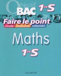 Philippe Angot et François Dubois - Maths 1e S.