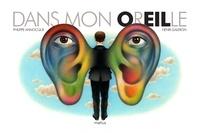 Philippe Annocque et Henri Galeron - Dans mon oreille.