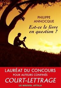 Philippe Annocque - Est-ce le livre en question ?.