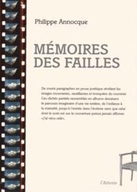 Philippe Annocque - Mémoires des failles.