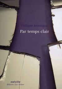 Philippe Annocque - Par temps clair.