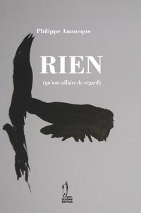 Philippe Annocque - Rien (qu'une affaire de regard).