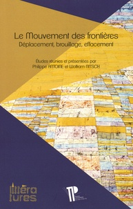 Philippe Antoine et Wolfram Nitsch - Le mouvement des frontières - Déplacement, brouillage, effacement.