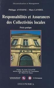 Philippe Antoine et Marc Landel - Responsabilités et assurances des collectivités locales : précis pratique.
