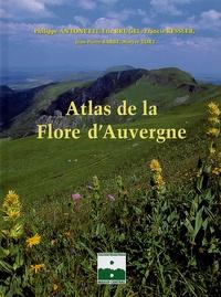 Philippe Antonetti et Eric Brugel - Atlas de la flore d'Auvergne.