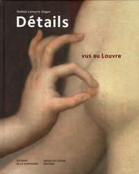 Philippe Apeloig et Nadeije Laneyrie-Dagen - Détails vus au Louvre.