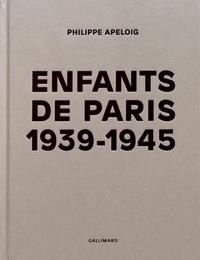 Philippe Apeloig - Enfants de Paris 1939-1945.