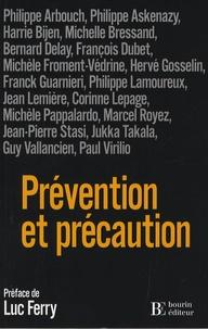 Philippe Arbouch et Philippe Askenazy - Prévention et précaution.