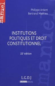 Philippe Ardant et Bertrand Mathieu - Institutions politiques et droit constitutionnel.