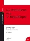Philippe Ardant et Simon-Louis Formery - Les institutions de la Ve République.