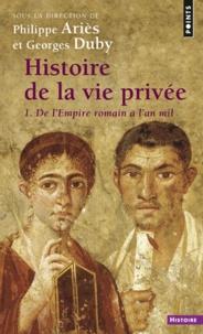 HISTOIRE DE LA VIE PRIVEE. Volume 1, De lEmpire romain à lan mil.pdf