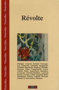 Philippe Arnaud et Roland Vartogue - Révolte.
