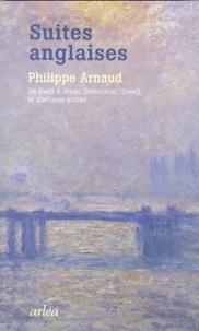 Philippe Arnaud - Suites anglaises - De Swift à Joyce, Stevenson, Orwell, et quelques autres.