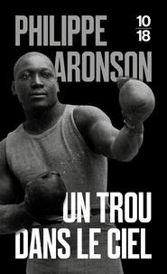 Philippe Aronson - Un trou dans le ciel.