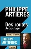 Philippe Artières - Des routes - Accrochage.