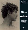 """Philippe Artières et Clive Thomson - Fières archives - Documents et images autobiographiques d'homosexuels """"fin de siècle""""."""