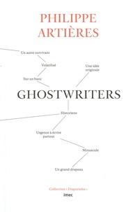 Philippe Artières - Ghostwriters.