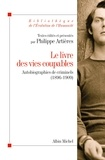 Philippe Artières - Le Livre des vies coupables.