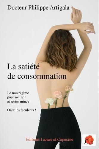 La satiété de consommation. Le non-régime pour maigrir et rester mince - Osez les féculents !