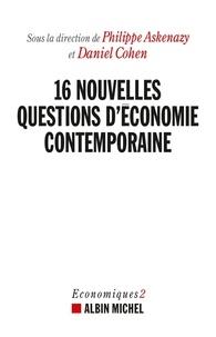 Philippe Askenazy et Daniel Cohen - 16 nouvelles questions d'économie contemporaine.