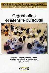 Philippe Askenazy et David Carlton - Organisation et intensité du travail.