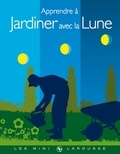 Philippe Asseray - Apprendre à jardiner avec la Lune.