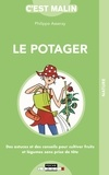 Philippe Asseray - Le potager malin.