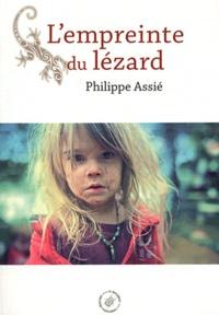 Philippe Assié - L'empreinte du lézard.