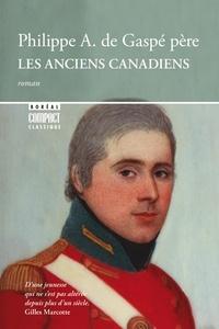 Philippe Aubert de Gaspé - Les anciens Canadiens.