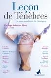 Philippe Aubert de Molay - Leçon de Ténèbres et autres nouvelles du Prix Hemingway 2015.