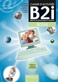 Cahier d'activités B2i- Brevet informatique et Internet CM - Philippe Aubray | Showmesound.org