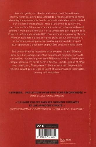 Thierry Henry. Seul au sommet : la biographie
