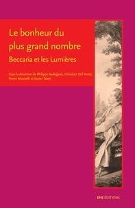 Philippe Audegean et Christian Del Vento - Le bonheur du plus grand nombre - Beccaria et les Lumières.