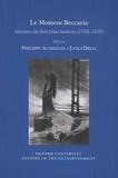 Philippe Audegean et Luigi Delia - Le moment Beccaria - Naissance du droit pénal moderne (1764-1810).