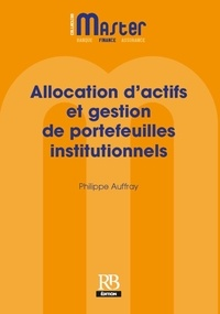 Philippe Auffray - Allocation d'actifs et gestion de portefeuilles institutionnels.