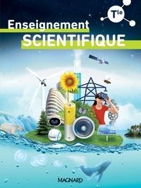 Philippe Augeray et Vincent Baumard - Enseignement scientifique Tle - Manuel élève.