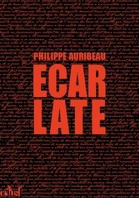 Philippe Auribeau - Ecarlate.