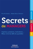 Philippe Auriol et Marie-Odile Vervisch - Secrets de managers.