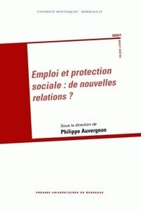 Philippe Auvergnon - Emploi et protection sociale : de nouvelles relations ?.