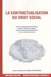 Philippe Auvergnon - La contractualisation du droit social.