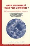 Philippe Auvergnon - Quelle responsabilité sociale pour l'entreprise ?.