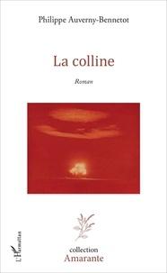 Philippe Auverny-Bennetot - La colline.