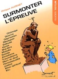 Philippe Auzenet - Surmonter l'épreuve.
