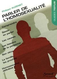 Philippe Auzennet - Parler de l'homosexualité.