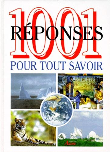 Philippe Auzou et  Collectif - 1001 réponses pour tout savoir. - La vie sur Terre, les sciences de la nature, les hommes et leurs terres.