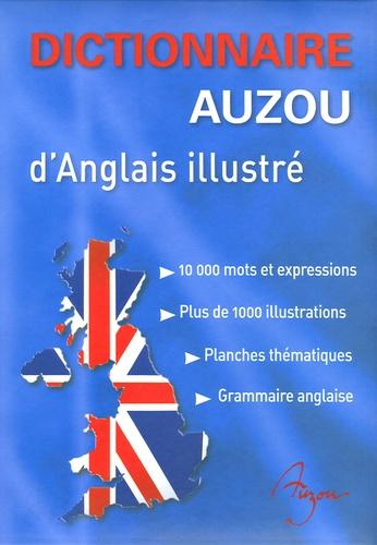 Philippe Auzou - Dictionnaire Auzou d'anglais illustré.