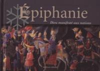 Philippe Aviron-Violet et Vincent Steyert - Epiphanie - Dieu manifesté aux nations, avec une marque-page métallique.